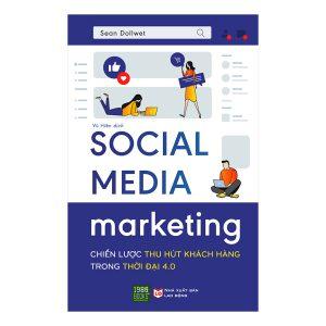 """Cuốn sách """"Social Media Marketing – Chiến lược thu hút khách hàng"""""""