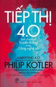 """Cuốn sách """"Tiếp thị 4.0 Dịch chuyển từ truyền thống sang công nghệ số"""""""